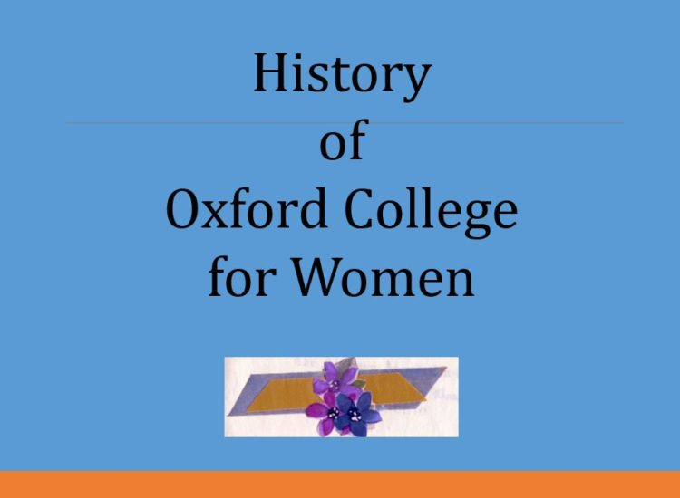 History of Oxford College for Women 2018